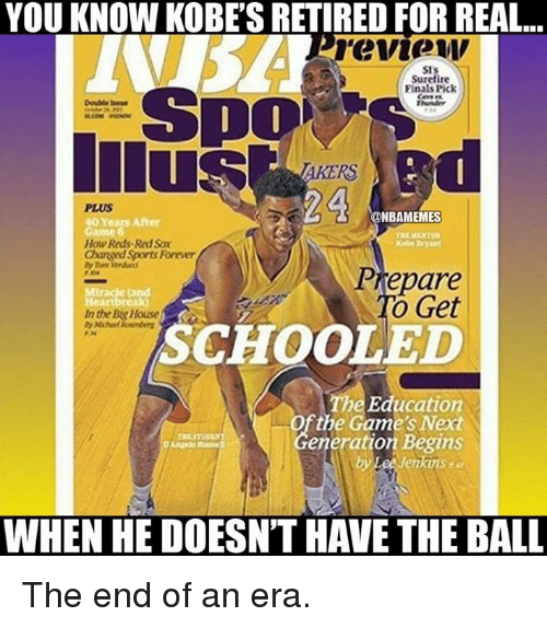 Finals, Nba, and School: YOU KNOW KOBESRETIRED FOR REAL...  review  SI's  Surefire  Finals Pick  Double Insue  Thunder  24  @NBAMEMES  40 Years After  How Reds Red Sax  Changed Sports Former  Prepare  o Get  Inthe Big House  SCHOOLED  The Education  the Game's eneration Begins  Jenkins,  WHEN HE DOESNTHAVE THE BALL The end of an era.