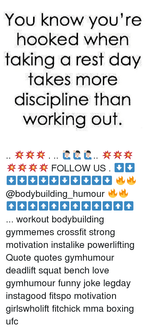 Squating: You know you're  hooked when  taking a rest day  takes more  discipline than  working out. .. 💥💥💥 . .. 🙋🏻‍♂️🙋🏻‍♂️🙋🏻‍♂️.. 💥💥💥💥💥💥💥 FOLLOW US . ⬇️⬇️⬇️⬇️⬇️⬇️⬇️⬇️⬇️⬇️⬇️⬇️ 🔥🔥@bodybuilding_humour 🔥🔥 ⬆️⬆️⬆️⬆️⬆️⬆️⬆️⬆️⬆️⬆️⬆️⬆️ ... workout bodybuilding gymmemes crossfit strong motivation instalike powerlifting Quote quotes gymhumour deadlift squat bench love gymhumour funny joke legday instagood fitspo motivation girlswholift fitchick mma boxing ufc