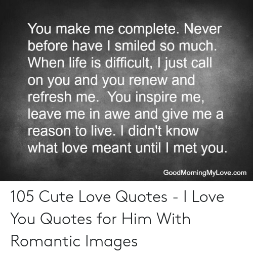 25 Best Memes About I Love You Quotes For Him I Love You