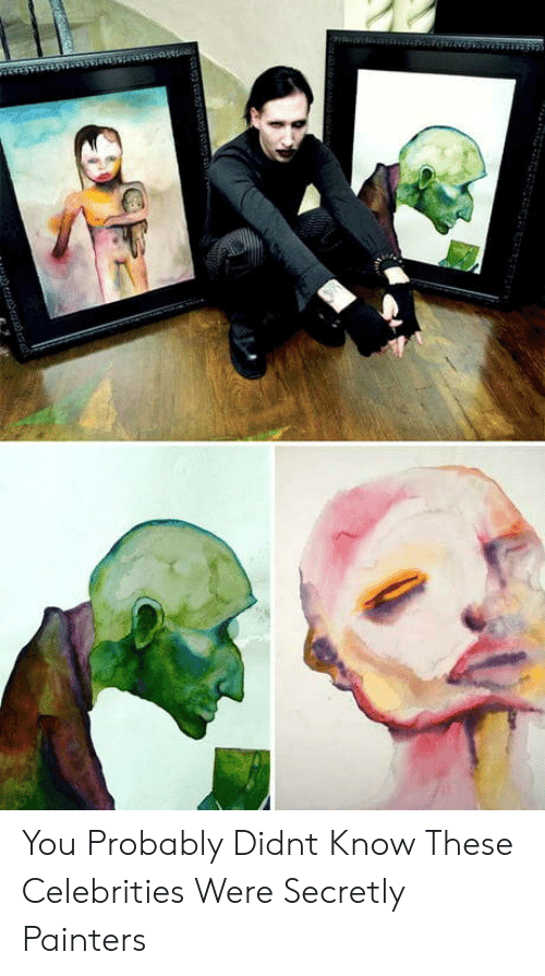 painters: You Probably Didnt Know These Celebrities Were Secretly Painters