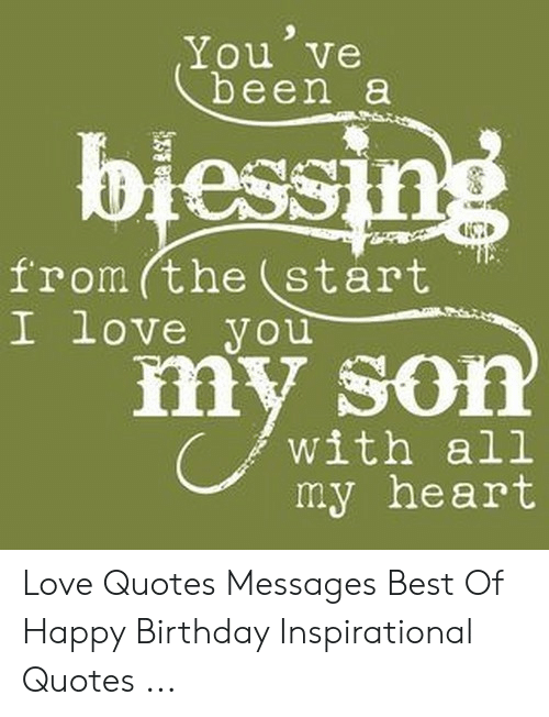 18 Inspirational Quotes For My Sons Birthday Brian Quote