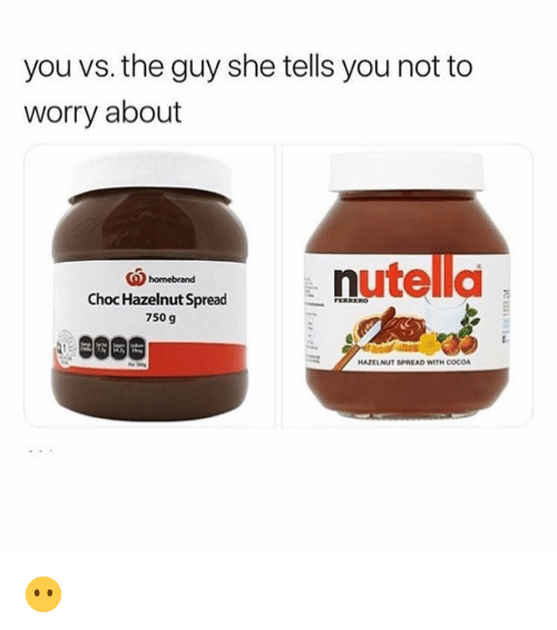 CoCo, Memes, and 🤖: you vs. the guy she tells you not to  worry about  (Qhomebrand  5  Choc Hazelnut Spread  750 g  HAZELNUT SPREAD WITH COCO 😶
