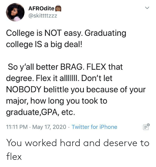 Worked: You worked hard and deserve to flex