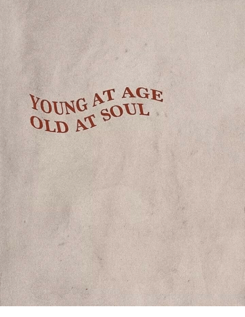 Old, Young, and Age: YOUNG AT AGE  OLD  4