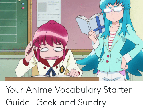 Waifu Meaning: Your Anime Vocabulary Starter Guide | Geek and Sundry