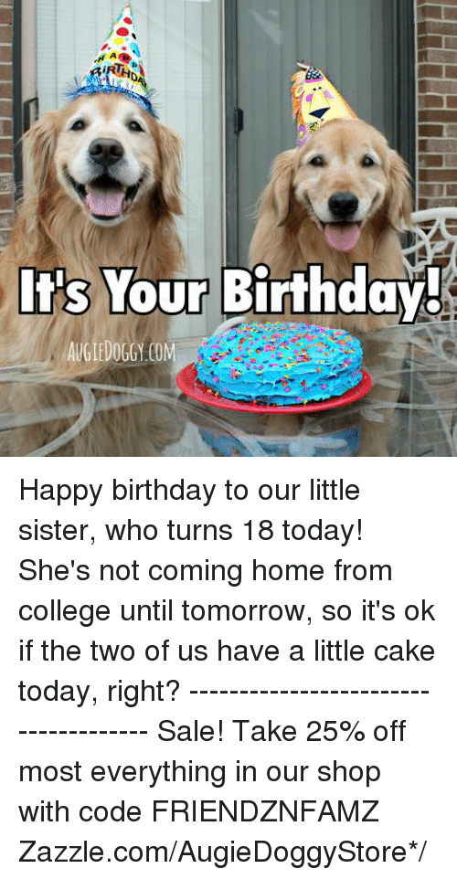 Your Birthday Its Augiedoggy Com Happy Birthday To Our Little