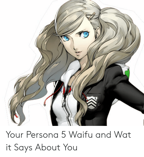 Waifu Meaning: Your Persona 5 Waifu and Wat it Says About You