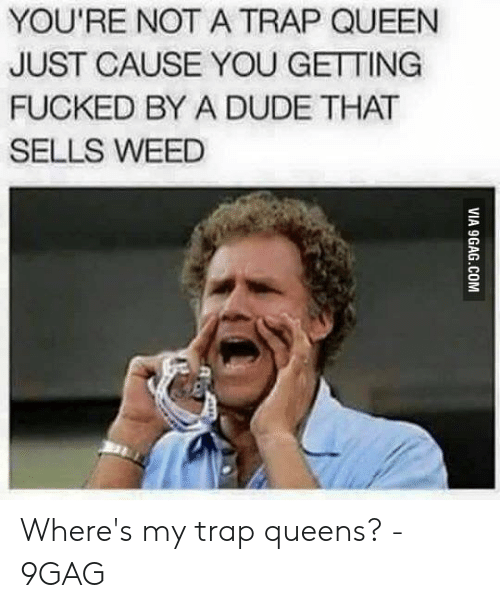🅱️ 25+ Best Memes About What Is a Trap Queen Meme   What