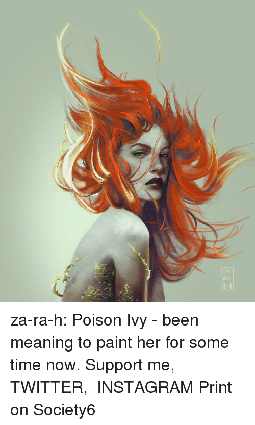 Poison Ivy: za-ra-h: Poison Ivy - been meaning to paint her for some time now.  Support me, TWITTER, INSTAGRAM Print on Society6