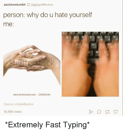 25 best memes about fast typing fast typing memes