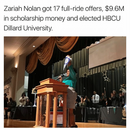 hbcu: Zariah Nolan got 17 full-ride offers, $9.6M  in scholarship money and elected HBCU  Dillard University