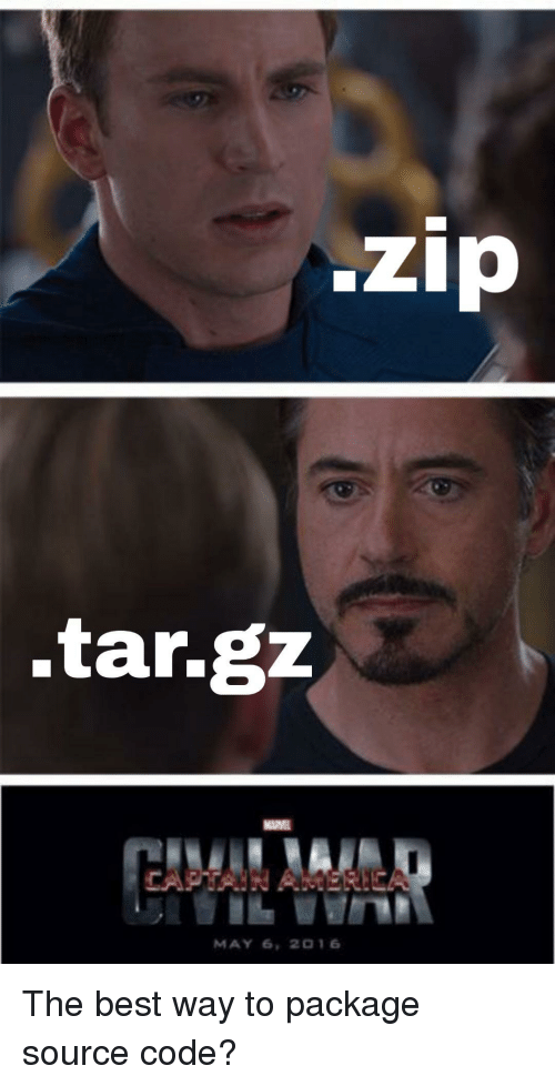 source code: zip  .tar.gzz  MAY 6, 2 16 The best way to package source code?
