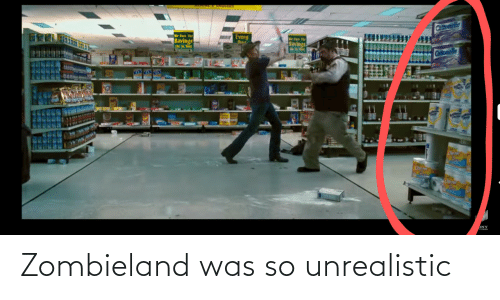 Was: Zombieland was so unrealistic