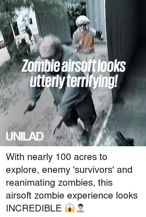 Anaconda, Dank, and Zombies: Zomble airsoftlooks  utterly terrifying!  UNILAD With nearly 100 acres to explore, enemy 'survivors' and reanimating zombies, this airsoft zombie experience looks INCREDIBLE 😱🧟